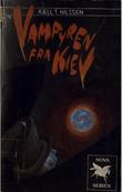"""""""Vampyren fra Kiev"""" av Kjell T Nilssen"""