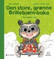 """""""Den store, grønne Brillebjørn-boka - fire bøker i én"""" av Ida Jackson"""