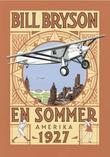 """""""En sommer - Amerika 1927"""" av Bill Bryson"""