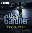 """""""Fritt fall"""" av Lisa Gardner"""