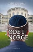 """""""Jøde i Norge"""" av Asbjørn Nordgård"""