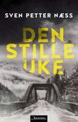 """""""Den stille uke kriminalroman"""" av Sven Petter Næss"""