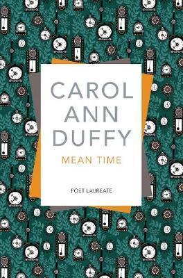 """Mean Time"" av Carol Ann Duffy"