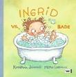 """""""Ingrid vil bade"""" av Katerina Janouch"""