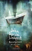 """""""Bevegelsen det andre stedet"""" av John Ajvide Lindqvist"""