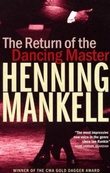 """The return of the dancing master"" av Henning Mankell"