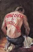 """""""Fortellinger"""" av Franz Kafka"""