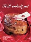 """Helt enkelt jul"" av Ingrid Espelid Hovig"