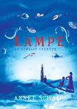 """""""Lampe - et sjøsalt eventyr"""" av Annet Schaap"""
