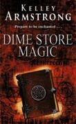"""Dime store magic"" av Kelley Armstrong"