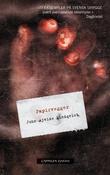 """""""Papirvegger ti fortellinger"""" av John Ajvide Lindqvist"""