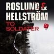 """""""To soldater"""" av Anders Roslund"""