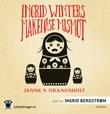 """""""Ingrid Winters makeløse mismot"""" av Janne S. Drangsholt"""