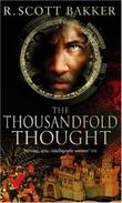 """The Thousandfold Thought (Prince of Nothing)"" av R.Scott Bakker"