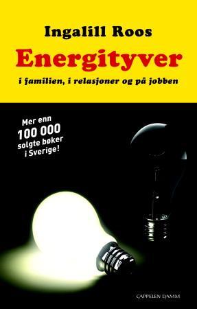 """""""Energityver - i familien, i forholdet og på jobben"""" av Ingalill Roos"""