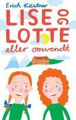 """""""Lise og Lotte eller omvendt"""" av Erich Kästner"""