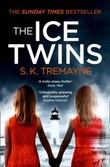 """The ice twins"" av S.K. Tremayne"
