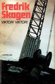 """""""Viktor! Viktor!"""" av Fredrik Skagen"""