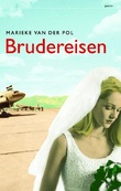 """Brudereisen"" av Marieke van der Pol"