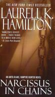 """Narcissus in Chains (Anita Blake, Vampire Hunter, Book 10)"" av Laurell K. Hamilton"