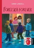 """""""Forelska forever"""" av Unni Lindell"""