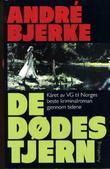"""""""De dødes tjern"""" av André Bjerke"""