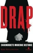 """""""Drap snikmordets moderne historie"""" av Kris Hollington"""