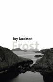 """""""Frost"""" av Roy Jacobsen"""