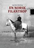"""""""En norsk filantrop Bodil Biørn og armenerne 1905-1934"""" av Inger Marie Okkenhaug"""