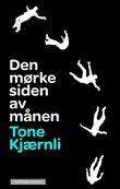 """""""Den mørke siden av månen"""" av Tone Kjærnli"""