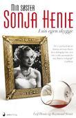 """""""Min søster Sonja Henie i sin egen skygge"""" av Leif Henie"""