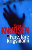 """""""Fare, fare krigsmann"""" av Sverre Knudsen"""