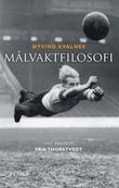 """""""Målvaktfilosofi"""" av Øyvind Kvalnes"""