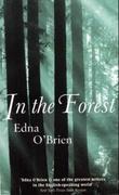 """""""In the forest"""" av Edna O'Brien"""