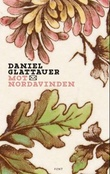 """""""Mot nordavinden"""" av Daniel Glattauer"""