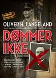 """""""Dømmer ikke"""" av Oliver H. Langeland"""