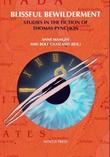 """""""Blissful bewilderment - studies in the fiction of Thomas Pynchon"""" av Anne Mangen"""