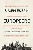"""""""Europeere"""" av Simen Ekern"""