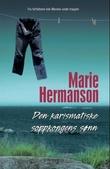 """""""Den karismatiske soppkongens sønn"""" av Marie Hermanson"""