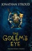 """""""The Golem's eye the Bartimaeus trilogy"""" av Jonathan Stroud"""