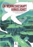 """""""En menneskeskapt virkelighet klimaendring, sosiale forestillinger og pedagogisk filosofi"""" av Ingerid S. Straume"""