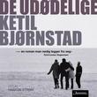 """""""De udødelige"""" av Ketil Bjørnstad"""