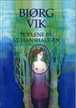 """""""Poplene på St. Hanshaugen roman"""" av Bjørg Vik"""