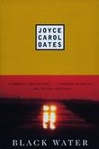 """""""Black water"""" av Joyce Carol Oates"""