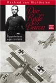 """Den røde Baron - flygerheltens egen historie"" av Manfred von Richthofen"