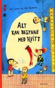 """""""Alt kan begynne med hvitt - ei bok om farger og former"""" av Eva Jensen"""