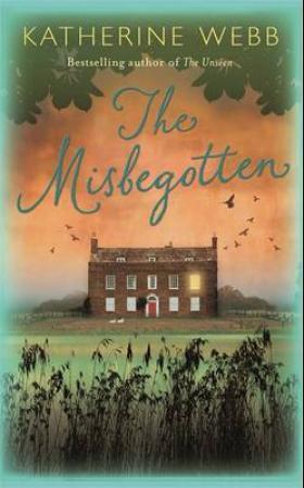 """The misbegotten"" av Katherine Webb"