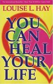 """You Can Heal Your Life"" av Louise L. Hay"