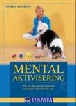 """""""Mental aktivisering - slik kan du stimulere hunden og unngå at den kjeder seg"""" av Anders Hallgren"""