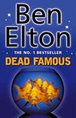 """""""Dead Famous"""" av Ben Elton"""